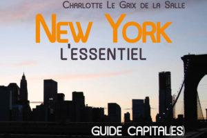 New York autrement: Trois guides qui sortent de l'ordinaire